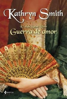 Guerra De Amor, Kathryn Smith