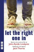 Let the Right One In (stage version) (NHB Modern Plays), John Ajvide Lindqvist