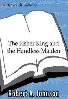 The Fisher King and the Handless Maiden, Robert Johnson