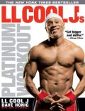 LL Cool J's Platinum Workout, Jeff O'Connell, LL J, Dave Honig