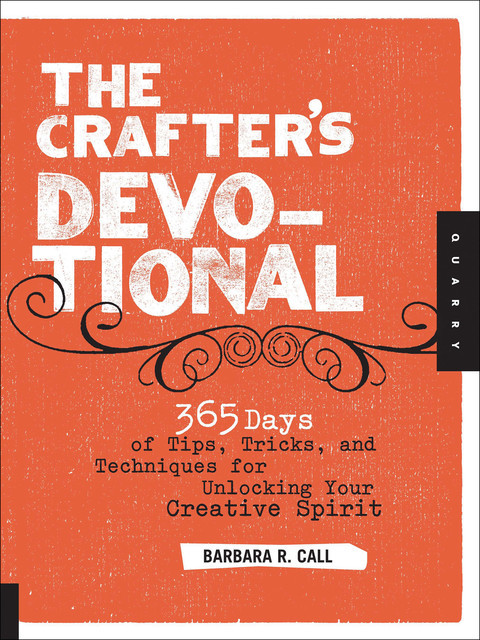 The Crafter's Devotional, Barbara Call