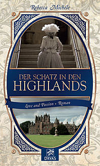 Der Schatz in den Highlands, Rebecca Michéle