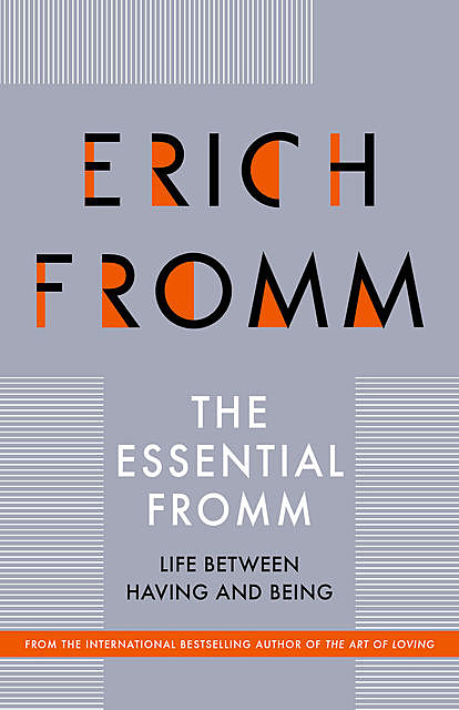 The Essential Fromm, Erich Fromm