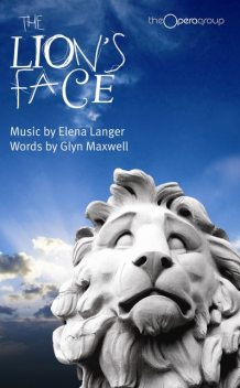 The Lion's Face, Glyn Maxwell