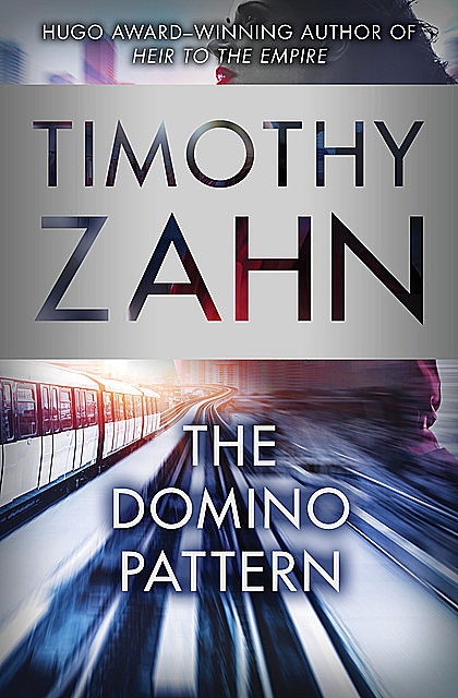 The Domino Pattern, Timothy Zahn