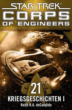 Star Trek – Corps of Engineers 21: Kriegsgeschichten 1, Keith R.A.DeCandido