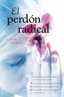 El perdón radical, Colin Tipping