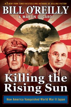 Killing the Rising Sun, Bill O'Reilly