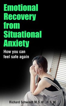 Emotional Recovery from Situational Anxiety, Richard Schwindt