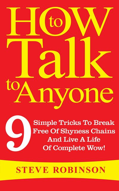 How To Talk To Anyone, Steve Robinson