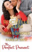 The Perfect Present, Rochelle Alers, Pamela Yaye, Cheris Hodges