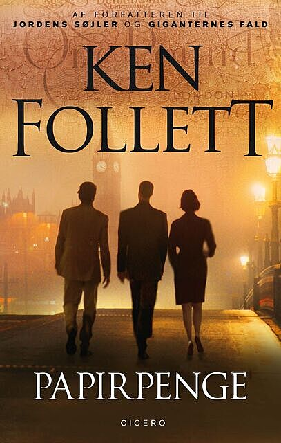 Papirpenge, Ken Follett