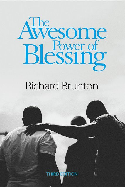 The Awesome Power of Blessing, Richard Brunton