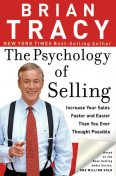 The Psychology of Selling, Brian Tracy