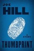 Thumbprint, Joe Hill
