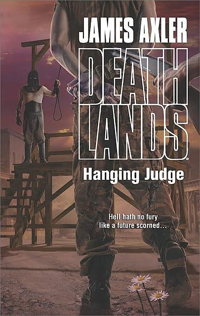 Hanging Judge, James Axler