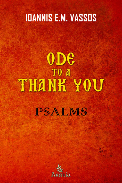 Ode to a Thank You, Ioannis E.M.Vassos