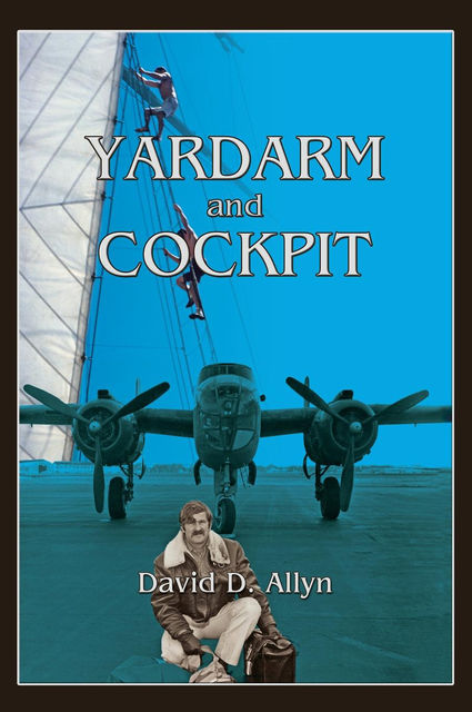 Yardarm and Cockpit, David D.Allyn