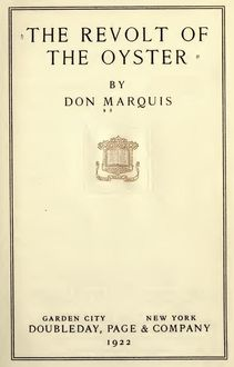 The Revolt of the Oyster, Don Marquis