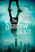 The Shadow Society, Marie Rutkoski