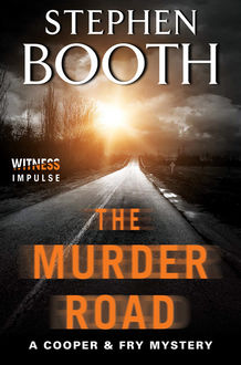 The Murder Road, Stephen Booth