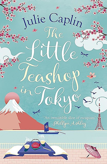 The Little Teashop in Tokyo, Julie Caplin