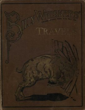 Billy Whiskers' Travels, Frances Trego Montgomery