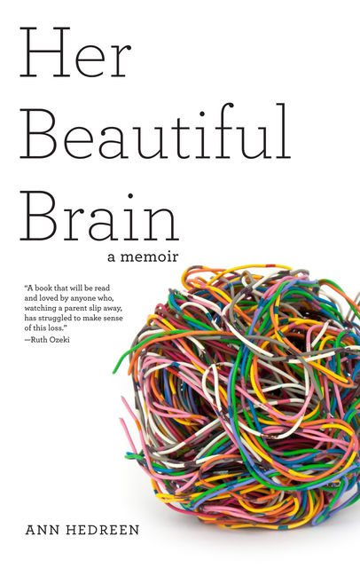 Her Beautiful Brain, Ann Hedreen