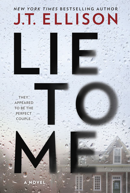 Lie to Me, J.T. Ellison