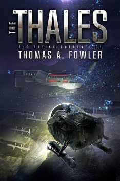 The Thales: The Rising Current, Thomas Fowler