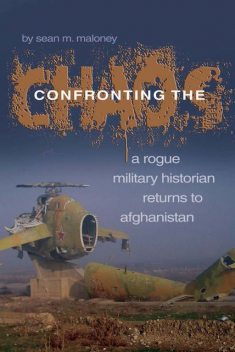 Confronting the Chaos, Sean M. Maloney