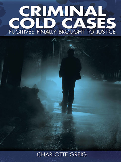 Criminal Cold Cases, Charlotte Greig