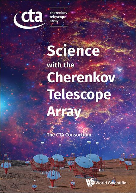 Science with the Cherenkov Telescope Array, The CTA Consortium
