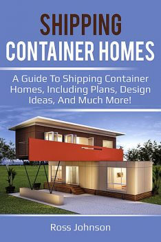 Shipping Container Homes, Ross Johnson