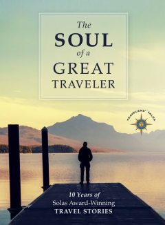 The Soul of a Great Traveler, James O'Reilly