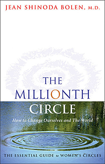The Millionth Circle, Jean Shinoda Bolen