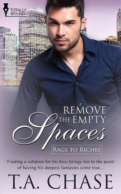 Remove the Empty Spaces, T.A.Chase