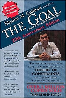 The Goal: A Process of Ongoing Improvement, Eliyahu Goldratt
