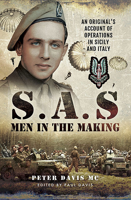 S.A.S Men in the Making, Peter Davis