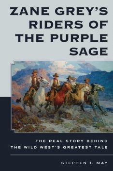 Zane Grey's Riders of the Purple Sage, Stephen May