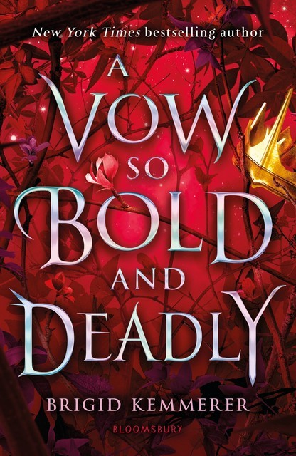 A Vow So Bold and Deadly, Brigid Kemmerer