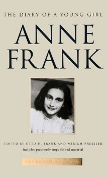 The Diary Of A Young Girl & Tales From The Secret Annex, Anne Frank