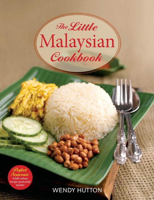 The Little Malaysian Cookbook, Wendy Hutton