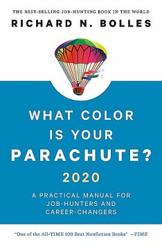 What Color Is Your Parachute? 2020, Richard N.Bolles