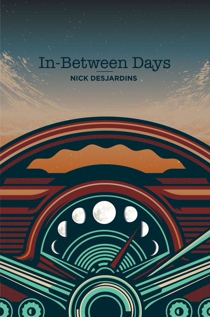 In-Between Days, Nick Desjardins