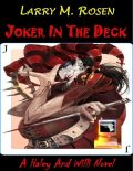 Joker In the Deck: A Haley and Willi Novel, Larry M.Rosen