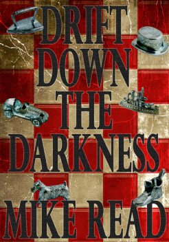 Drift Down The Darkness, Mike Read