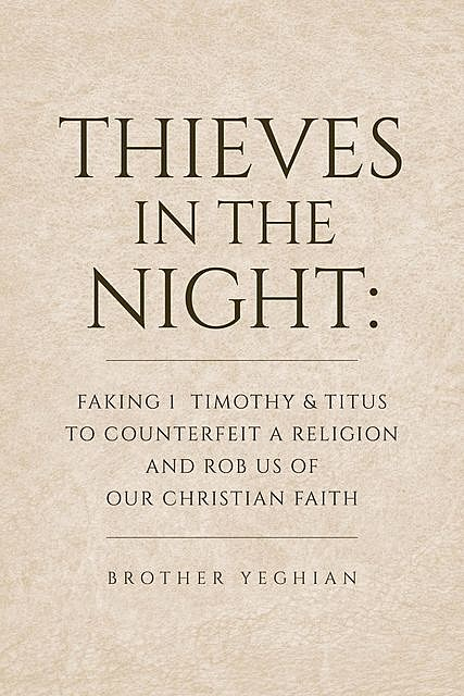 Thieves in the Night, Brother Yeghian