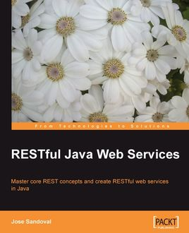 RESTful Java Web Services, Jose Sandoval