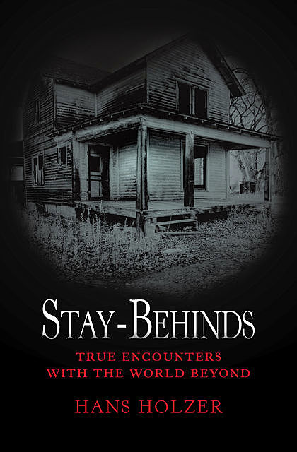 Stay-Behinds, Hans Holzer